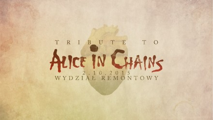 Tribute to Alice in Chains