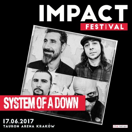 System Of A Down Impact Festival 2017